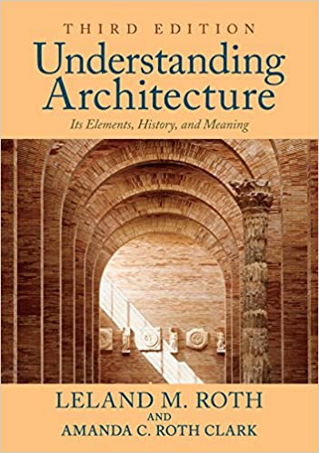 Understanding architecture its elements history and meaning understanding architecture its elements history and meaning kindle edition by leland m roth arts photography kindle ebooks amazon fandeluxe Images