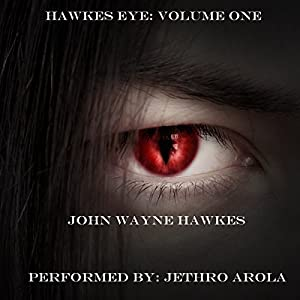 Hawkes Eye, Volume One Audiobook