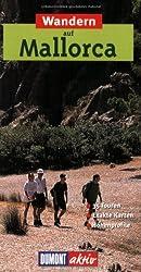 Wandern auf Mallorca: 35 Wanderungen mit Karten und Höhenprofilen