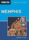 Moon Spotlight Memphis, Margaret Littman, 1612381529