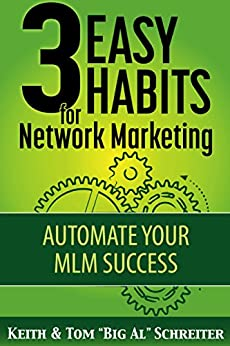 ((TOP)) 3 Easy Habits For Network Marketing: Automate Your MLM Success. eastern reunira faith always Cecilia recibe