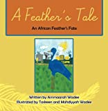 A Feather's Tale