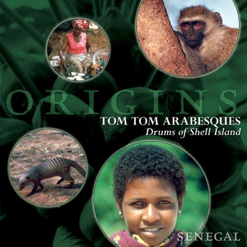 Tom Tom Arabesques: Drums of Shell Island by Villagers of Fadiouth Island -