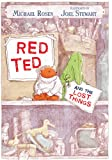 Red Ted and the Lost Things, Michael Rosen, 0763645370