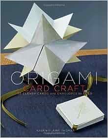 Origami Card Craft Karen Elaine Thomas