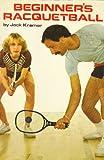 img - for Beginner's Racquetball book / textbook / text book