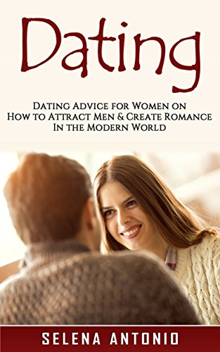 Dating advice for the modern woman