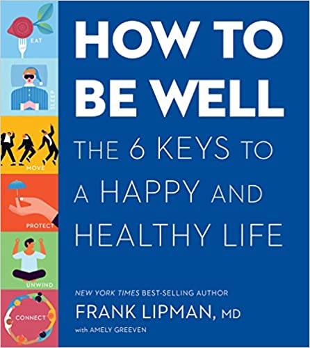 Pdf download how to be well the 6 keys to a happy and healthy life book details fandeluxe Choice Image