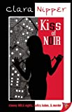 Kiss of Noir, Clara Nipper, 1602821615