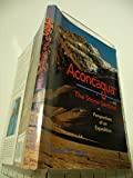 Aconcagua - The Stone Sentinel: Perspectives of an Expedition Paperback - November, 1992