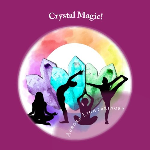 Crystal Magic! (Magickally Inspired)