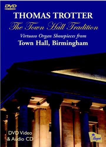 Town Hall Tradition: Virtuoso organ Showpieces