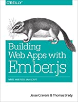 Building Web Apps with Ember.js Front Cover