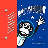 Ham the Astrochimp, Carrie Waddington Martin, 1479710598