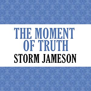 The Moment of Truth Audiobook