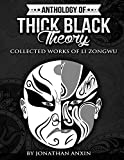 Anthology-Of-Thick-Black-Theory-Collected-Works-Of-Li-Zongwu