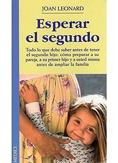 ESPERAR EL SEGUNDO (EMBARAZO)