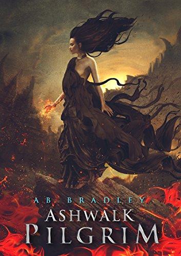 Ashwalk Pilgrim (Unbreakable Iron Book 1)