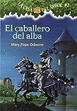 Download La casa del árbol # 2 El Caballero del Alba (Spanish Edition) (La Casa Del Arbol / Magic Tree House) in PDF ePUB Free Online