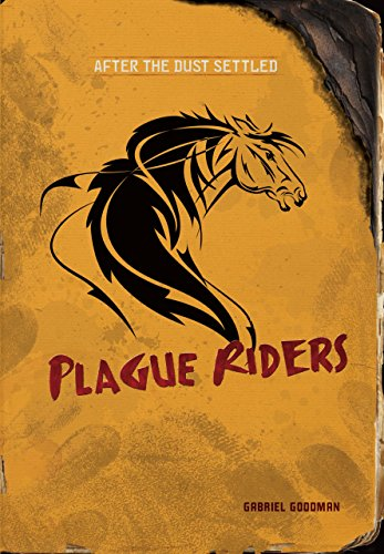 Plague Riders (After the Dust Settled) by [Goodman, Gabriel]