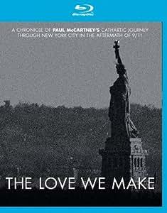 The Love We Make [Blu-ray]