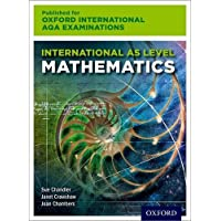 Oxford International AQA Examinations: International AS Level Mathematics