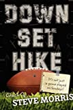 Down, Set, Hike, Steve Morris, 1414108761