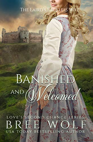 Wert für Geld erster Blick bester Lieferant Banished & Welcomed: The Laird's Reckless Wife (Love's Second Chance Book  14)