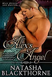 Alex's Angel (Wild, Wicked And Wanton Book 3)