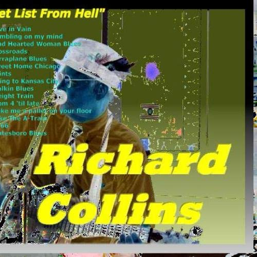 """Richard Collins """"Set List From Hell"""""""