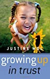 Growing up in Trust, Justine Mol, 1846941059