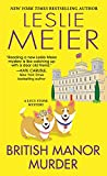 British Manor Murder (A Lucy Stone Mystery) by  Leslie Meier in stock, buy online here