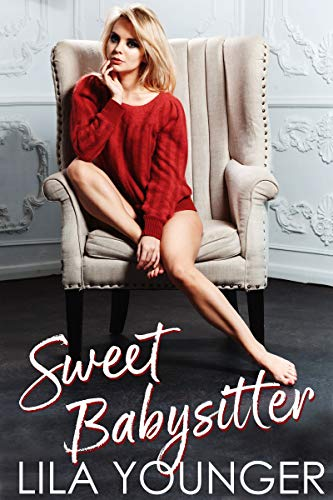Sweet Babysitter (A Virgin Single Dad Romance)