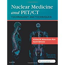 Nuclear Medicine and PET/CT: Technology and Techniques, 8e