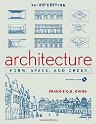 Architecture: Form, Space, & Order: Form, Space, and Order
