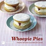 Whoopie Pies - Freche Törtchen aus Keks & Creme