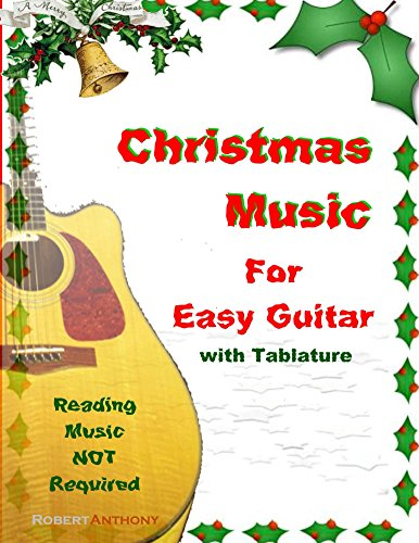 - Christmas Music for Easy Guitar with Tablature