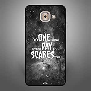 Samsung Galaxy J7 Max Do One Thing Everyday That Scares you