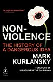 img - for Nonviolence: The History of a Dangerous Idea (Modern Library Chronicles) book / textbook / text book