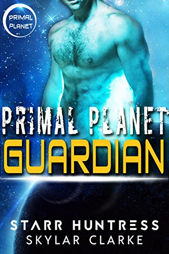 Primal Planet Guardian: A Science Fiction Alien Romance (Ice Dragon Shifters of Veloria Book (Skylar Dragon)
