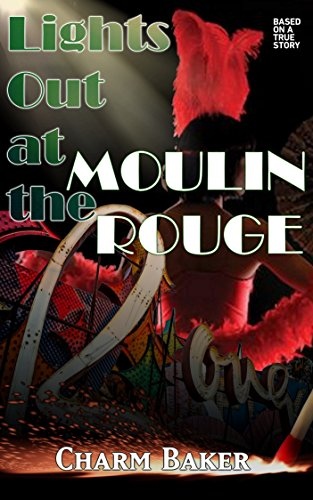 Moulin Rouge Casino - Lights Out at the Moulin Rouge