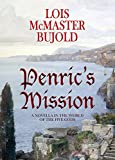 Penric's Mission: Penric & Desdemona Book 4