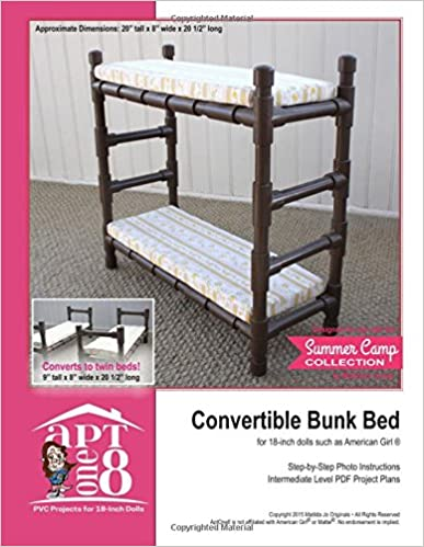 Convertible Bunk Bed Intermediate Level Pvc Project For 18 Inch