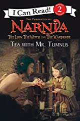 The Lion, the Witch and the Wardrobe: Tea with Mr. Tumnus (I Can Read Level 2) Paperback