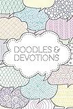 Doodles & Devotions: A 9 Week Prayer Journal for