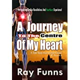 'A Journey to the Centre of my Heart' – is a true narrative, an inspiring cardiac revelations resulting from a search for an acute Heartburn problem, which was eventually cured, but was initially wrongly diagnosed as a heard disease. And this is a tr...