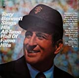 Tony Bennett: Sings His All-time Hall of Fame Hits [Vinyl Lp Record]