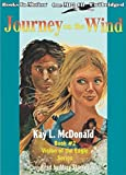 img - for JOURNEY ON THE WIND (Unabridged MP3-CD) by Kay L. McDonald, (Vision of the Eagles Series, Book 2), Read by Mary Starkey book / textbook / text book