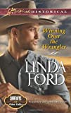 Winning over the Wrangler, Linda Ford, 0373282540