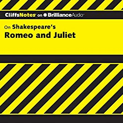 Romeo and Juliet: CliffsNotes